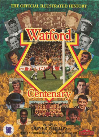 Watford Centenary Book