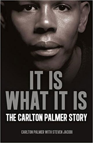It Is What It Is - Carlton Palmer